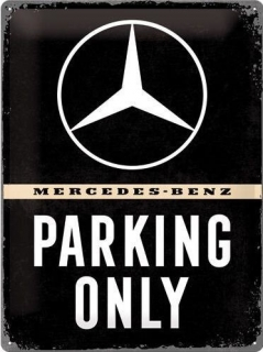 Plechová cedule Mercedes-Benz Parking only 40x30 cm